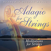 Reader's Digest Music: Adagio for Strings: Meditations for Strings by Various Artists