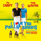 I Love You Phillip Morris (Original Motion Picture Soundtrack) by Various Artists