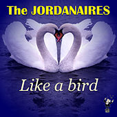 Like a Bird by The Jordanaires
