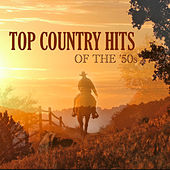 Top Country Hits of The '50s by Various Artists