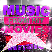 Music from Hit Movies by Various Artists