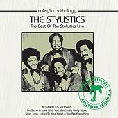 Coleção Anthology - The Best of the Stylistics Live by The Stylistics