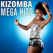 Kizomba Mega Hits by Various Artists