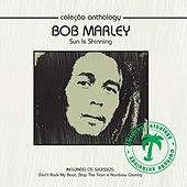 Coleção Anthology - Sun Is Shinning by Bob Marley