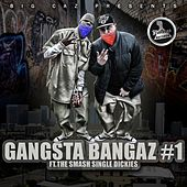 Big Caz Presents: Gangsta Bangaz #1 by Various Artists