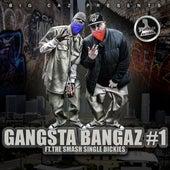 Big Caz Presents: Gangsta Bangaz #1 by Various Artists