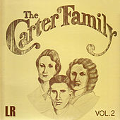 The Carter Family, Vol. 2 (Remastered) by The Carter Family