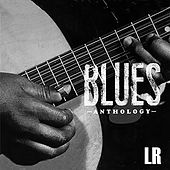 Blues Anthology (Remastered) von Various Artists