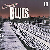 Chicago Blues (Remastered) von Various Artists