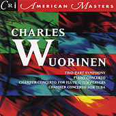 American Masters: Music of Charles Wuorinen by Various Artists
