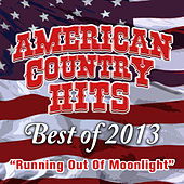 Running out of Moonlight by American Country Hits