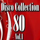 Disco 80 Collection, Vol. 1 by Disco Fever