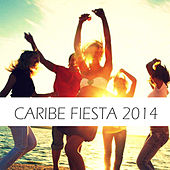 Caribe Fiesta 2014 by Various Artists