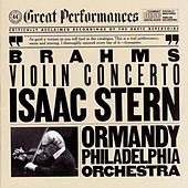 Brahms: Concerto in D Major for Violin and Orchestra, Op. 77 by Eugene Ormandy; Isaac Stern; The Philadelphia Orchestra