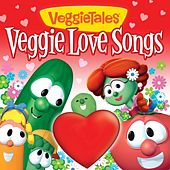 Veggie Love Songs by VeggieTales