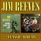 Singing Down the Lane / Girls I Have Known by Jim Reeves