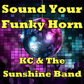 Sound Your Funky Horn by KC & the Sunshine Band