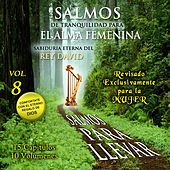 Salmos de Tranquilidad para el Alma Femenina, Vol. 8 by David & The High Spirit