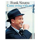 Come Swing With Me! by Frank Sinatra