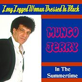 Long Legged Woman Dressed in Black by Mungo Jerry