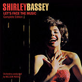 Let's Face the Music. Complete Edition (Bonus Track Version) by Shirley Bassey