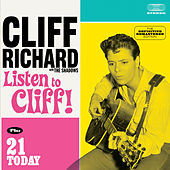 Listen to Cliff! + 21 Today (with the Shadows) by Cliff Richard
