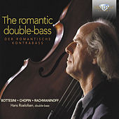 The Romantic Double Bass by Various Artists