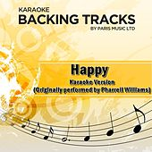 Happy (Originally Performed By Pharrell Williams) [Karaoke Version] by Paris Music