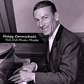The Old Music Master by Hoagy Carmichael
