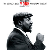 The Complete 1961 Amsterdam Concert (with Charlie Rouse) by Thelonious Monk