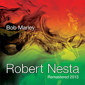 Robert Nesta by Bob Marley