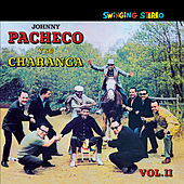 Pacheco y Su Charanga Vol. 2 (Bonus Track Version) by Johnny Pacheco