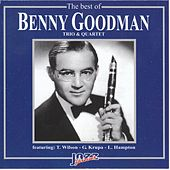 The Best of Benny Goodman: Trio & Quartet by Benny Goodman