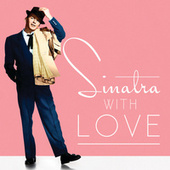 Sinatra, With Love by Frank Sinatra