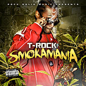 Smokamania by T-Rock