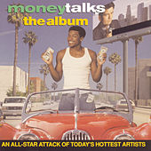 Money Talks (Soundtrack) by Various Artists
