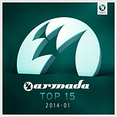 Armada Top 15 - 2014-01 by Various Artists