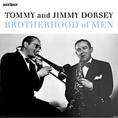 Brotherhood of Men - Their Last Great Recordings by Tommy Dorsey