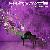 Realxing Symphonies (Love Collection) by Various Artists