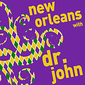 New Orleans with Dr. John - A Mardi Gras Celebration by Dr. John