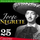 Jorge Negrete. Época de Oro del Cine Mexicano, Romanzas Mexicanas by Various Artists