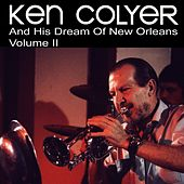 His Dream of New Orleans, Vol. 2 by Ken Colyer