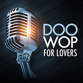 Doo Wop For Lovers by Various Artists