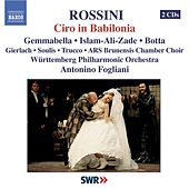 ROSSINI: Ciro in Babilonia by Various Artists