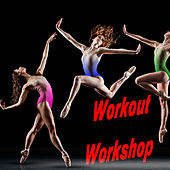 Workout Workshop by Various Artists