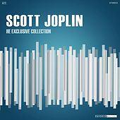 The Exclusive Collection by Scott Joplin