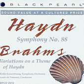 Haydn: Symphony No. 88 in G Major - Brahms: Variations on a Theme of Haydn by Radio Luxembourg Symphony Orchestra