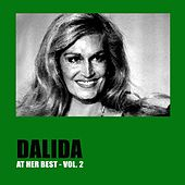 Dalida At Her Best, Vol. 2 by Dalida