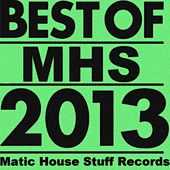 Best Of Matic House Stuff Records 2013 - EP by Various Artists