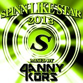 Spinn Like Star 2013 Mixed By Danny Kors - EP by Various Artists
